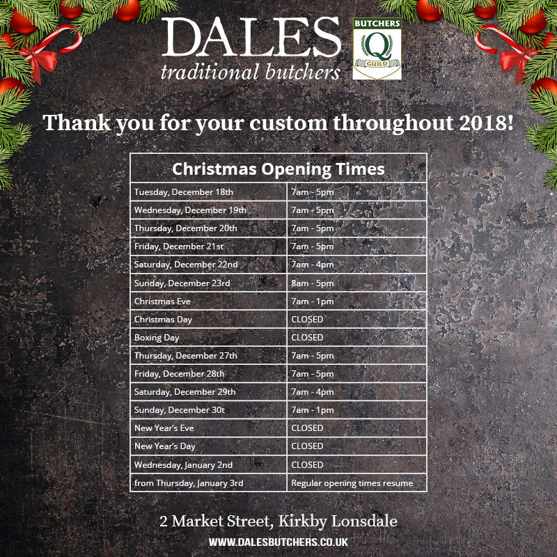 Christmas opening times at Dales Butchers Kirkby Lonsdale